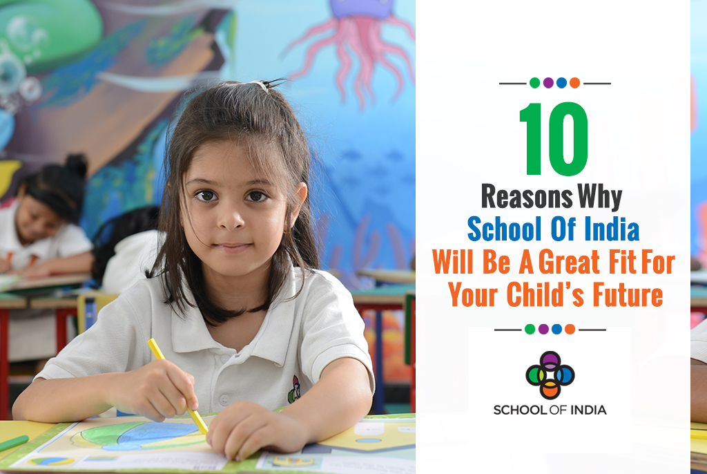 10-reasons-why-school-of-india